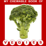 CHEWABLE BOOK OF VEGIES